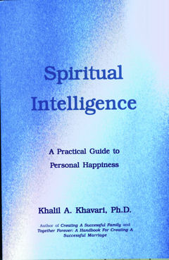 Cover Spiritual Intelligence-A Practical Guide for Personal Happiness