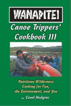 Click here for more information on the new Wanapitei Canoe Trippers Cookbook III
