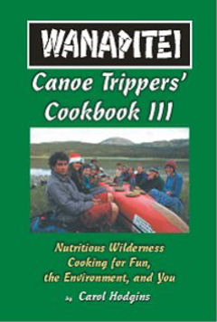 Wanapitei Canoe Trippers Cookbook III