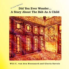 Did You Ever Wonder...A Story About the Báb As A Child