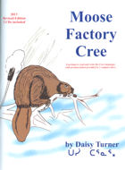 Moose Factory Cree- now the 2001 edition back in print