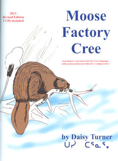 Moose Factory Cree- new cover for reprinted edition