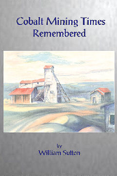 Cobalt Mining Times Remembered