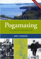 Pogamasing, The Story of a Northern Lake by Andy Thomson