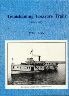 Temiskaming  Treasure Trails 1886-1903