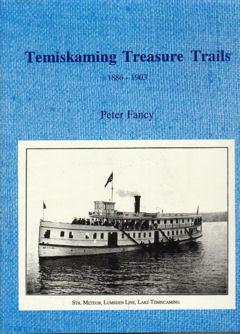 Temiskaming  Treasure Trails 1886-1903