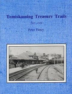 Temiskaming  Treasure Trails -1923-1933 Vol. 7