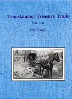 Temiskaming Treasure Trails 1934-1945 Vol. 8