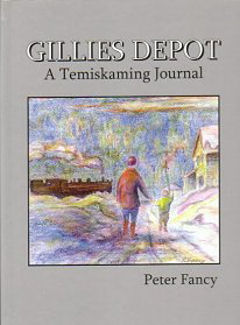 Gilles Depot ~A Temiskaming Journal
