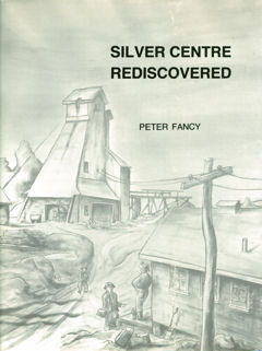 Silver Centre Rediscoverd by Peter Fancy