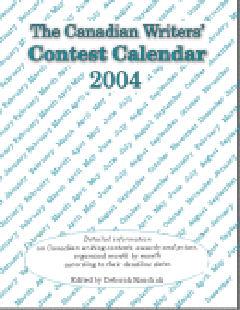 Canadian Writers' Contest Calendar 2004