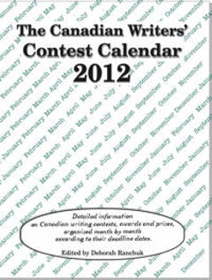 The Canadian Writers' Contest Calendar 2012