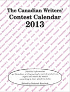 Canadian Writers' Contest Calendar 2013