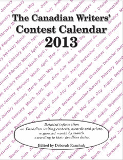 The Canadian Writers' Contest Calendar 2013