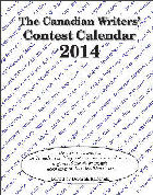 Canadian Writers' Contest Calendar 2014