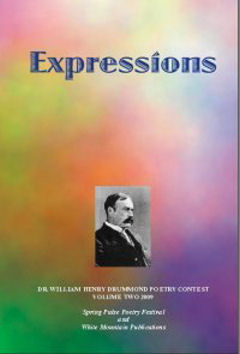 Expressions-Dr. William Henry Drummond Poetry Contest Winners 2009
