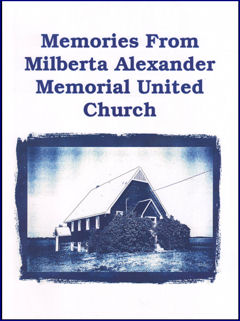 Memories From <br>Milberta Alexander Memorial United Church