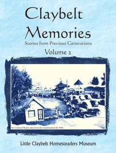 Claybelt Memories Volume 2