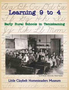 Learning 9 to 4 Early Rural Schools in Temiskaming