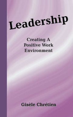 Leadership Creating A Positive Work Environment