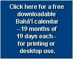 Download free Bahá'í calendar~19 months of 19 days each~ for screen or printing