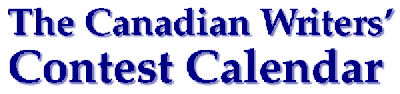 The Canadian Writers' Contest Calendar