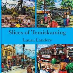 Slices of Temiskaming par Laura Landers