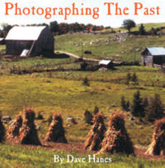 Photographing the Past by Dave Hanes