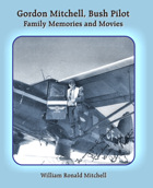 Gordon Mitchell, Bush Pilot