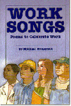 Work Songs -Poems to Celebrate Work Cover Art by John Burns