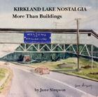Kirkland Lake Nostalgia