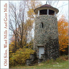 Old Silos, Wind Mills and Grist Mills cover