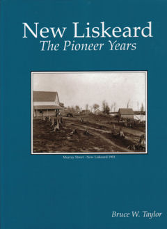New Liskeard, The Pioneer Years