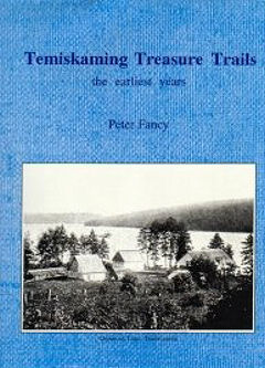 Temiskaming Treasure Trails The Earliest Years