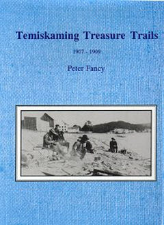 Temiskaming Treasure Trails ~1907-1909