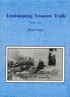 Temiskaming Treasure Trails 1910-1915