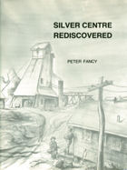 Silver Centre Rediscovered