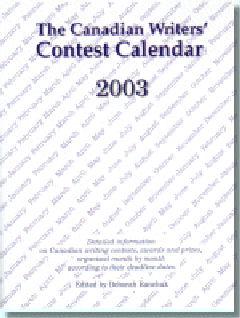 Canadian Writers' Contest Calendar 2003