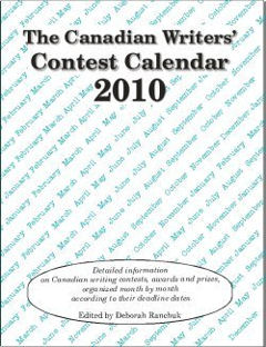 Canadian Writers' Contest Calendar 2010