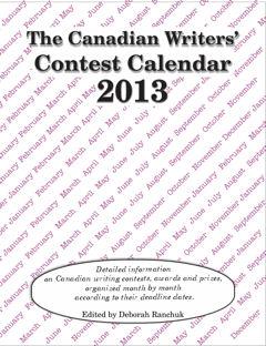 Canadian Writers' Contest Calendar 2013