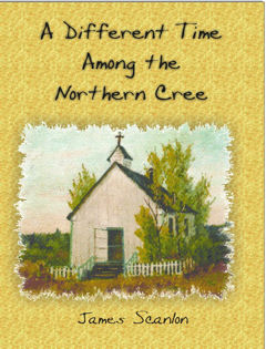 A Different Time Among the Northern Cree