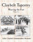 Claybelt Tapestry Vol 2