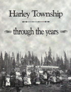 Harley Township, Through The Years