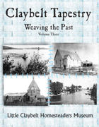 Claybelt Tapestry Volume 3