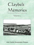 Claybelt Memories Volume 3