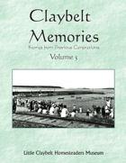 Claybelt Memories 3