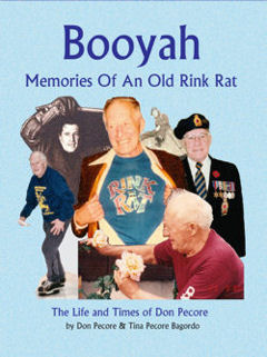 cover for Booyah, memories of An Old Rink Rat, The life and Times of Don Pecore