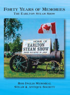 Forty Years of Memories 1975-2014 The Earlton Steam Show