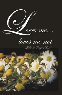 Loves Me, Loves Me Not cover